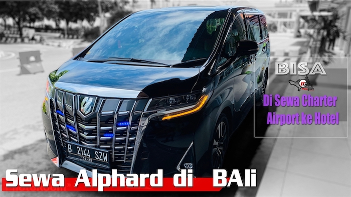 Sewa  Alphard di Bali