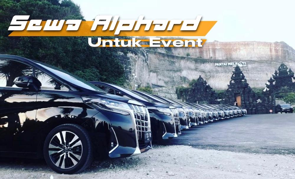 Sewa Alphard Untuk Acara Event di Bali